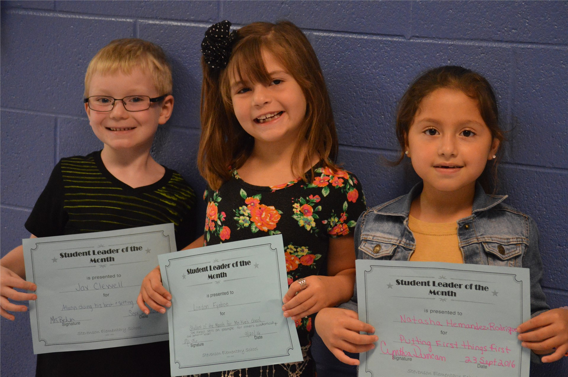 1st Graders:  Jax Clewell; Landon Fynboe; Natasha Hernandez-Rodriquez